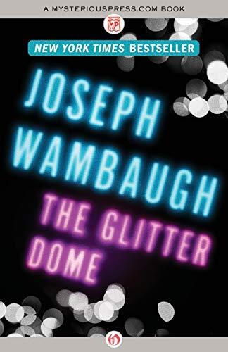 9781453234877: The Glitter Dome