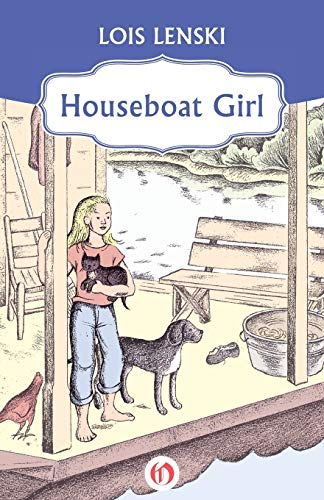 Houseboat Girl (Paperback or Softback): Lenski, Lois