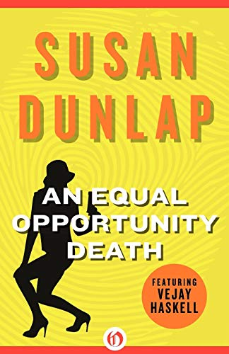 An Equal Opportunity Death (The Vejay Haskell Mysteries): Susan Dunlap
