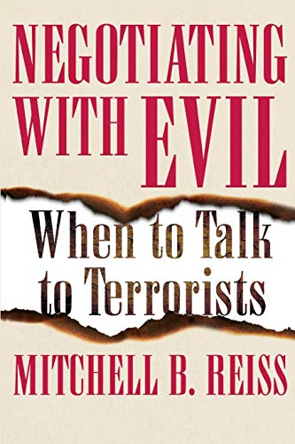 9781453258248: Negotiating with Evil: When to Talk to Terrorists
