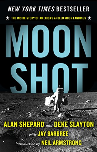 9781453258262: Moon Shot: The Inside Story of America's Apollo Moon Landings