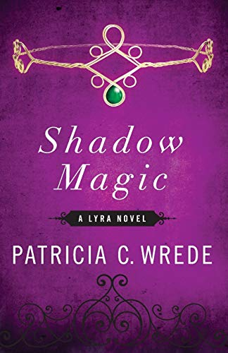 9781453258293: Shadow Magic (The Lyra Novels)