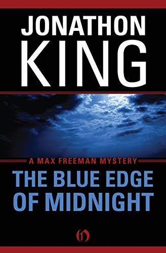 9781453258378: The Blue Edge of Midnight (The Max Freeman Mysteries)