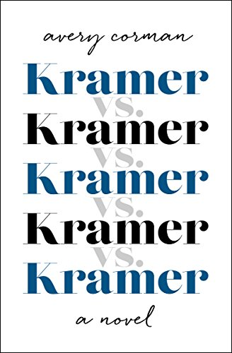 9781453270615: Kramer vs. Kramer: A Novel