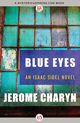 9781453290002: Blue Eyes (The Isaac Sidel Novels)