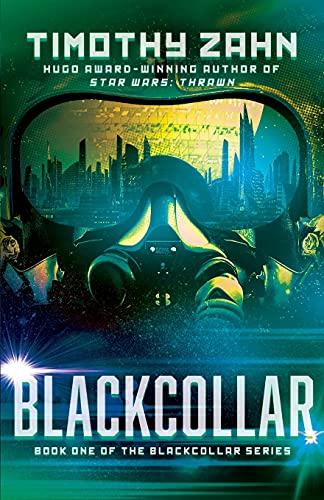 9781453297872: Blackcollar (The Blackcollar Series)
