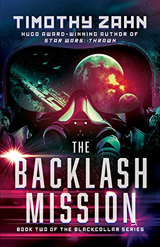 9781453297889: The Backlash Mission (The Blackcollar Series)
