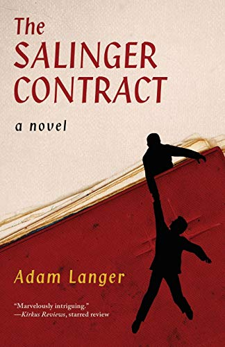 The Salinger Contract (Paperback): Adam Langer