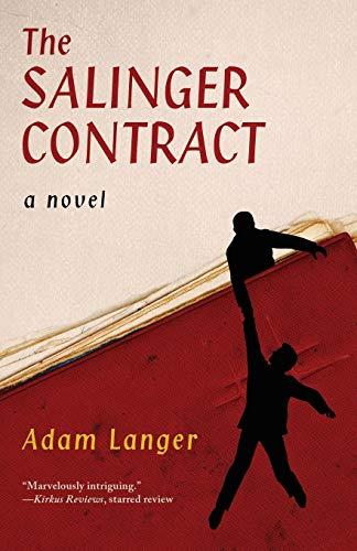 9781453297940: The Salinger Contract: A Novel
