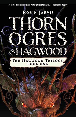 9781453299210: Thorn Ogres of Hagwood (The Hagwood Trilogy)