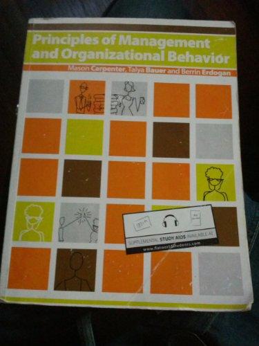 9781453302422: Principles of Management and Organizational Behavior