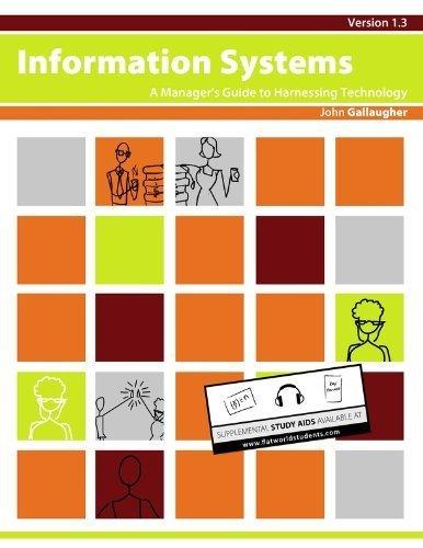 INFORMATION SYSTEMS VERSION 1.3(B+W): John Gallaugher