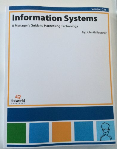 Information Systems A Manager's Guide to Harnessing: John Gallaugher