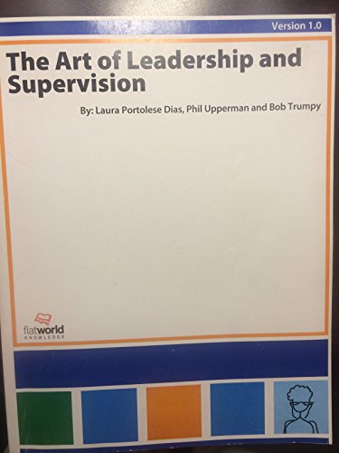 9781453367841: The Art of Leadership and Supervision