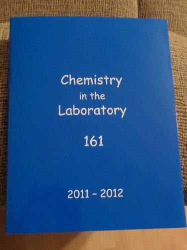Chemistry in the Laboratory 161 2011-12 (Michigan: Paul W. W.