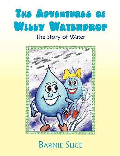 The Adventures of Willy Waterdrop: Barnie Slice