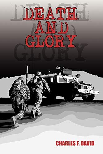Death and Glory: Charles F David