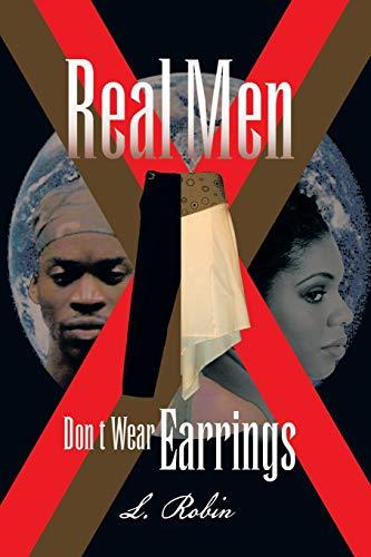 9781453500842: Real Men Don't Wear Earrings