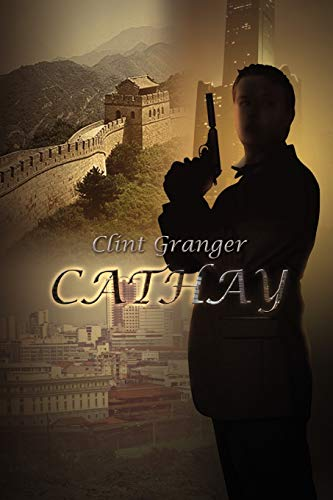 CATHAY: CLINT GRANGER