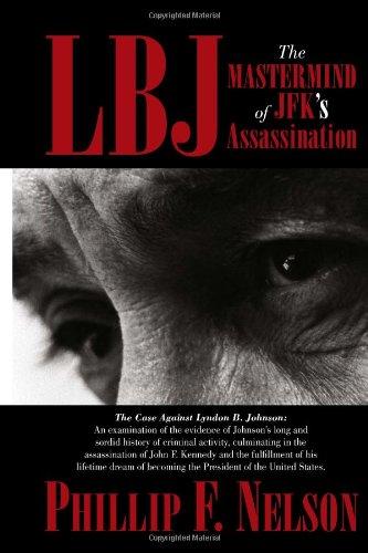 9781453503027: LBJ: The Mastermind of JFK's Assassination