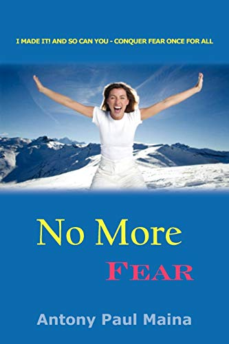 9781453503324: No More Fear
