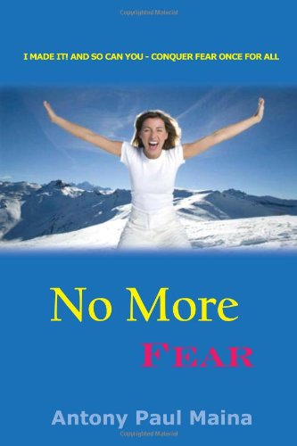 9781453503331: No More Fear