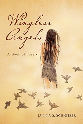 Wingless Angels: Janina Schnitzer
