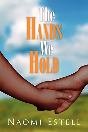 The Hands We Hold: Naomi Estell