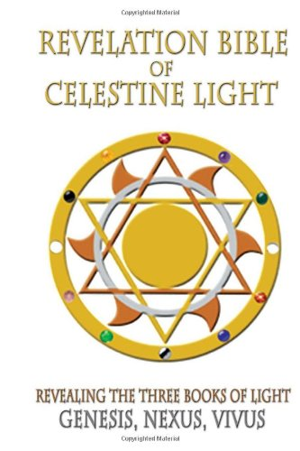 9781453507551: Revelation Bible of Celestine Light