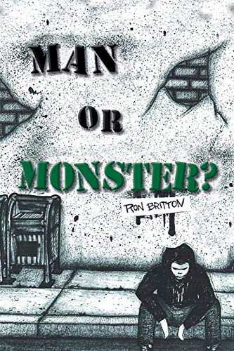 Man or Monster? (Paperback or Softback): Britton, Ron