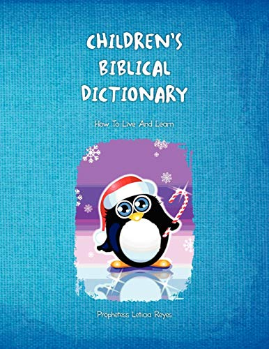 Childrens Biblical Dictionary: Prophetess Leticia Reyes