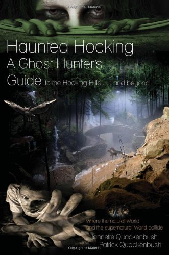 9781453508763: Haunted Hocking: A Ghost Hunter's Guide to the Hocking Hills and beyond