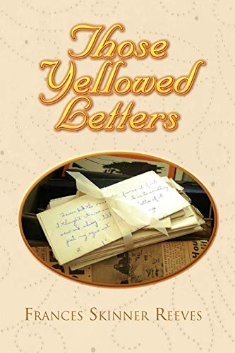 9781453508909: Those Yellowed Letters