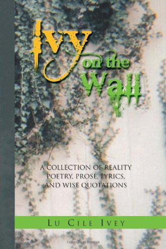 Ivy on the Wall: Lu Cile Ivey