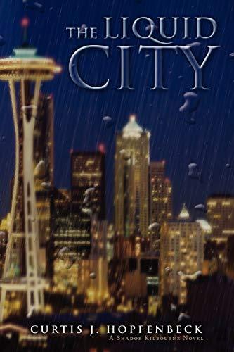 9781453512753: THE LIQUID CITY