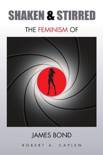 9781453512814: Shaken & Stirred: The Feminism of James Bond