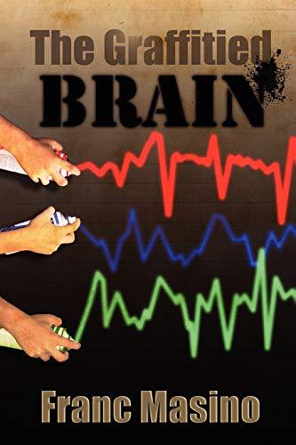 The Graffitied Brain: Franc Masino