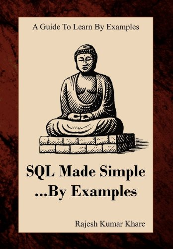 9781453514542: SQL Made Simple... By Examples