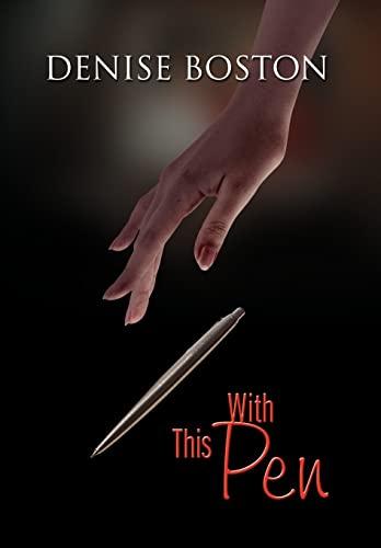 With This Pen: Denise Boston
