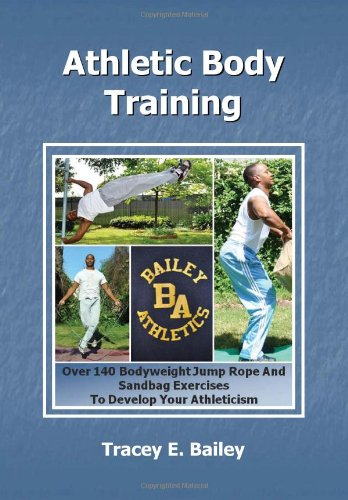 9781453516799: Athletic Body Training
