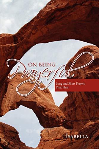 9781453517598: On Being Prayerful