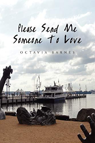 9781453517659: Please Send Me Someone To Love