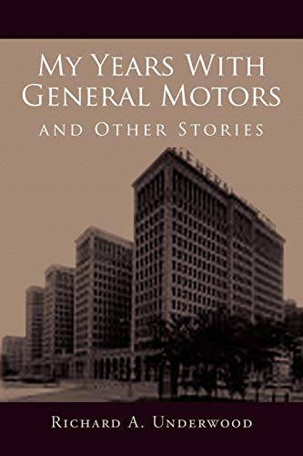 9781453519264: My Years With General Motors and Other Stories