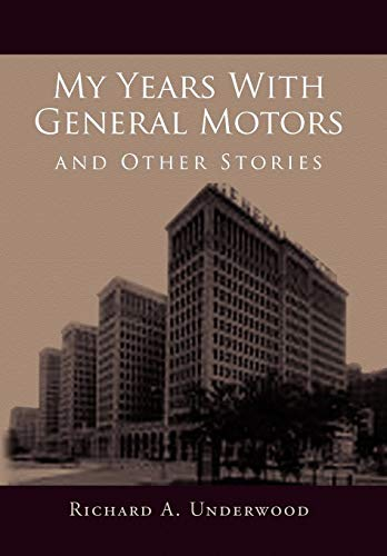 9781453519271: My Years with General Motors and Other Stories