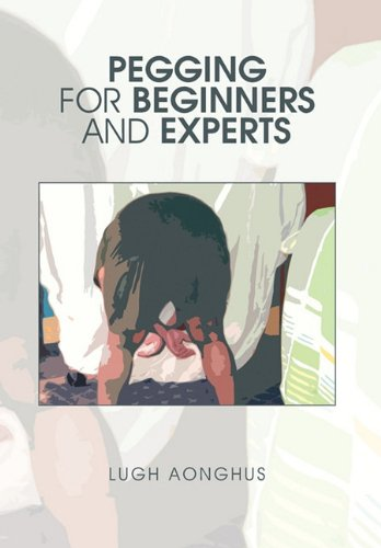 9781453521366: Pegging for Beginners and Experts