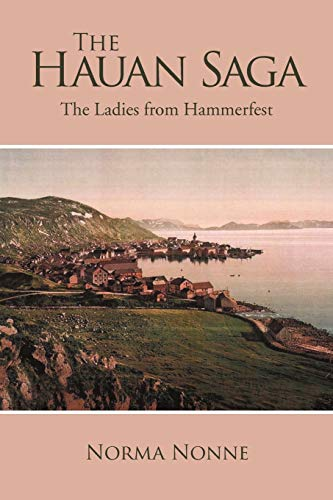9781453521960: The Hauan Saga: The Ladies from Hammerfest