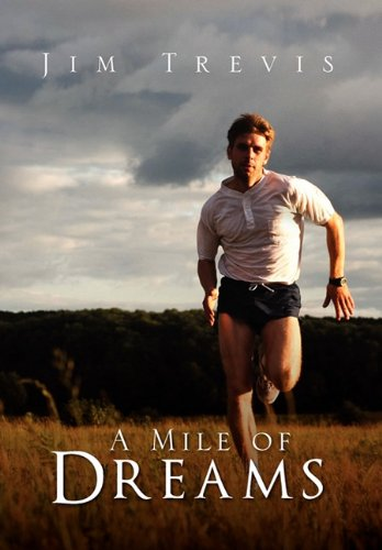 A Mile of Dreams: Trevis, Jim