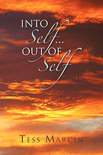 Into Self.Out of Self: TESS MARCIN