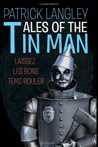 9781453525746: Tales of the Tin Man