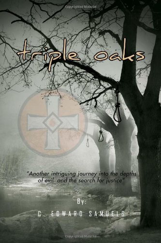 Triple Oaks: C. Edward Samuels
